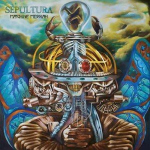 sepultura - machine messiah album cover, sepultura - machine messiah cover artwork, sepultura - machine messiah cd cover, thrash metal, nuclear blast, nuclear blast records, nuclear blast entertainment