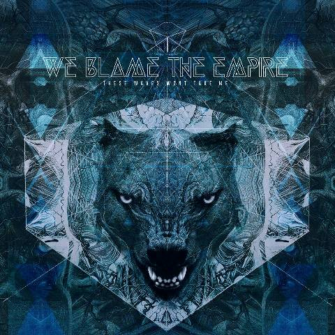 we blame the empire - these waves wont take me album artwork