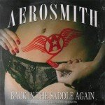 AEROSMITH – Back in the saddle again (live radio broadcast)
