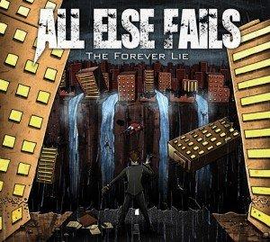 All Else Fails - The Forever Lie album artwork, All Else Fails - The Forever Lie album cover, All Else Fails - The Forever Lie cover artwork, All Else Fails - The Forever Lie cd cover