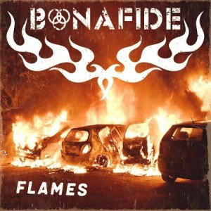 BONAFIDE - Flames album artwork, BONAFIDE - Flames album cover, BONAFIDE - Flames cover artwork, BONAFIDE - Flames cd cover