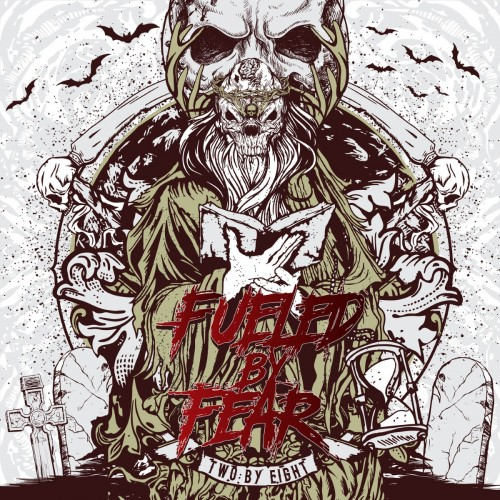 Fueled by Fear - Two by Eight album artwork, Fueled by Fear - Two by Eight cover artwork, Fueled by Fear - Two by Eight album cover, Fueled by Fear - Two by Eight cd cover