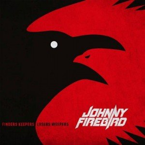 JOHNNY FIREBIRD - Finders Keepers Losers Weepers album artwork, JOHNNY FIREBIRD - Finders Keepers Losers Weepers album cover, JOHNNY FIREBIRD - Finders Keepers Losers Weepers cover artwork, JOHNNY FIREBIRD - Finders Keepers Losers Weepers cd cover