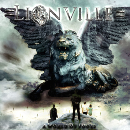 LIONVILLE - A World of Fools album artwork, LIONVILLE - A World of Fools album cover, LIONVILLE - A World of Fools cover artwork, LIONVILLE - A World of Fools cd cover
