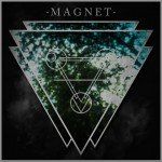 Magnet – Feel Your Fire