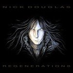 Nick Douglas – Regenerations
