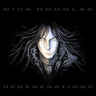 Nick Douglas - Regenerations album artwork, Nick Douglas - Regenerations album cover, Nick Douglas - Regenerations cover artwork, Nick Douglas - Regenerations cd cover