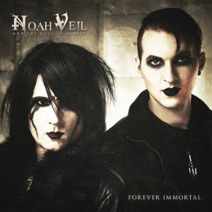 Noah Veil And The Dogs Of Heaven - Forever Immortal album artwork, Noah Veil And The Dogs Of Heaven - Forever Immortal album cover, Noah Veil And The Dogs Of Heaven - Forever Immortal cover artwork, Noah Veil And The Dogs Of Heaven - Forever Immortal cd cover