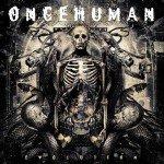 Once Human – Evolution