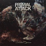 Primal Attack – Heartless Oppressor