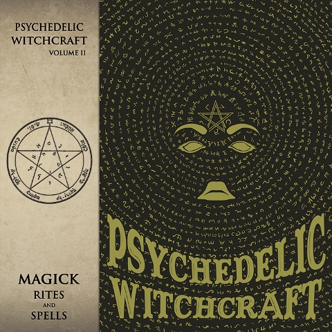 Psychedelic Witchcraft - Magick Rites And Spells album artwork, Psychedelic Witchcraft - Magick Rites And Spells album cover, Psychedelic Witchcraft - Magick Rites And Spells cover artwork, Psychedelic Witchcraft - Magick Rites And Spells cd cover
