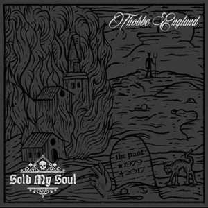 Thobbe Englund - Sold My Soul album artwork, Thobbe Englund - Sold My Soul album cover, Thobbe Englund - Sold My Soul cover artwork, Thobbe Englund - Sold My Soul cd cover