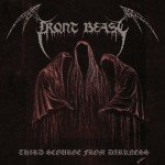 Front Beast – Third Scourge From Darkness