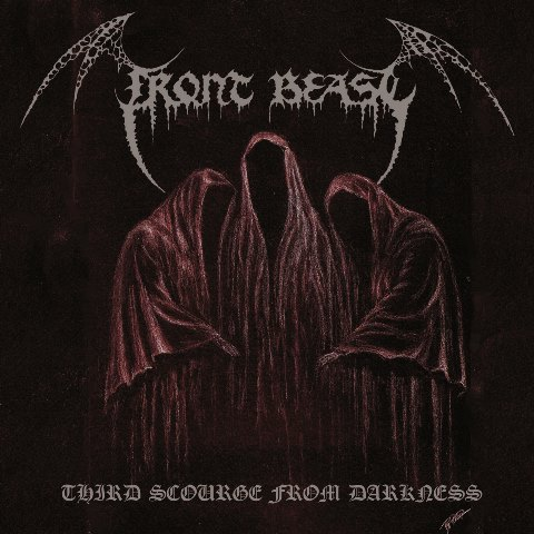 Front Beast - Third Scourge From Darkness album artwork, Front Beast - Third Scourge From Darkness album cover, Front Beast - Third Scourge From Darkness cover artwork, Front Beast - Third Scourge From Darkness cd cover
