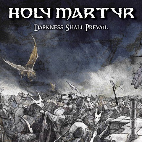 Holy Martyr - Darkness Shall Prevail album artwork, Holy Martyr - Darkness Shall Prevail album cover, Holy Martyr - Darkness Shall Prevail cover artwork, Holy Martyr - Darkness Shall Prevail cd cover