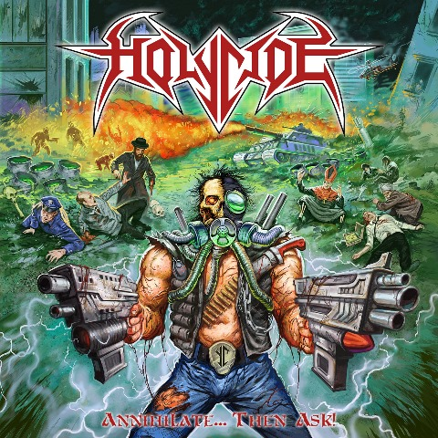 Holycide - Annihilate Then Ask album artwork, Holycide - Annihilate Then Ask album cover, Holycide - Annihilate Then Ask cover artwork, Holycide - Annihilate Then Ask cd cover