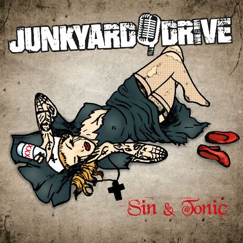 Junkyard Drive - Sin and Tonic album artwork, Junkyard Drive - Sin and Tonic album cover, Junkyard Drive - Sin and Tonic cover artwork, Junkyard Drive - Sin and Tonic cd cover