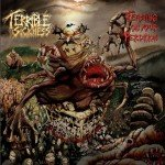 Terrible Sickness – Feastin On Your Perdition