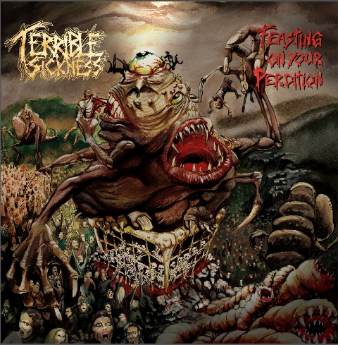 Terrible Sickness - Feasting on your Perdition album artwork, Terrible Sickness - Feasting on your Perdition album cover, Terrible Sickness - Feasting on your Perdition cover artwork, Terrible Sickness - Feasting on your Perdition cd cover