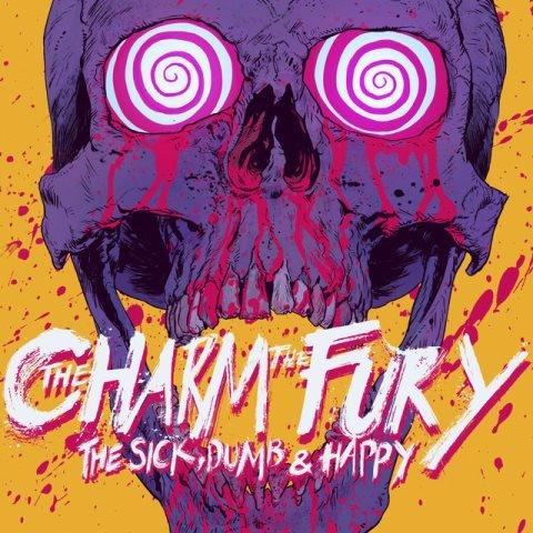 The Charm The Fury - The Sick Dumb Happy album artwork, The Charm The Fury - The Sick Dumb Happy album cover, The Charm The Fury - The Sick Dumb Happy cover artwork, The Charm The Fury - The Sick Dumb Happy cd cover