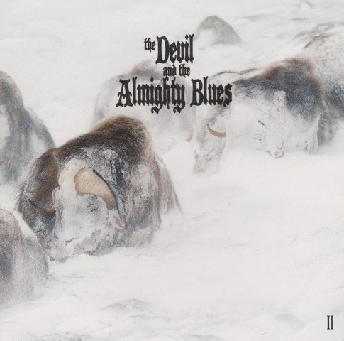 The Devil And The Almighty Blues - II album artwork, The Devil And The Almighty Blues - II album cover, The Devil And The Almighty Blues - II cover artwork, The Devil And The Almighty Blues - II cd cover
