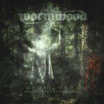 Wormwood – Ghostlands-Wounds from a bleeding Earth