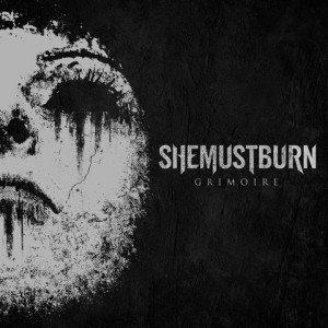 she must burn - grimoire album artwork, she must burn - grimoire album cover, she must burn - grimoire cover artwork, she must burn - grimoire cd cover