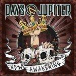 Days Of Jupiter – New Awakening
