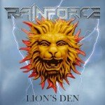 Rainforce – Lion's Den