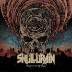 Skulldrain – Hatred Rising