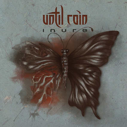 UNTIL RAIN - Inure album artwork, UNTIL RAIN - Inure album cover, UNTIL RAIN - Inure cover artwork, UNTIL RAIN - Inure cd cover
