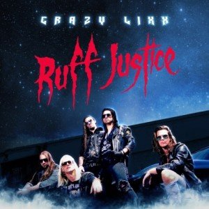 crazy lixx - Ruff justice album artwork, crazy lixx - Ruff justice album cover, crazy lixx - Ruff justice cover artwork, crazy lixx - Ruff justice cd cover