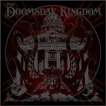 The Doomsday Kingdom – The Doomsday Kingdom