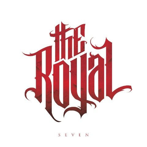 the royal - Seven album artwork, the royal - Seven album cover, the royal - Seven cover artwork, the royal - Seven cd cover