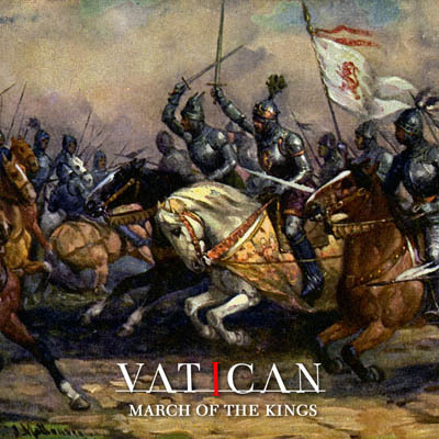 vatican - march of the kings album artwork, vatican - march of the kings album cover, vatican - march of the kings cover artwork, vatican - march of the kings cd cover