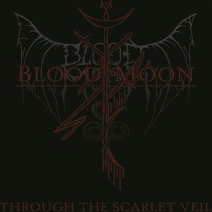 Blood Moon - Through The Scarlet Veil album artwork, Blood Moon - Through The Scarlet Veil album cover, Blood Moon - Through The Scarlet Veil cover artwork, Blood Moon - Through The Scarlet Veil cd cover