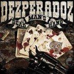 Dezperadoz – Dead Mans Hand