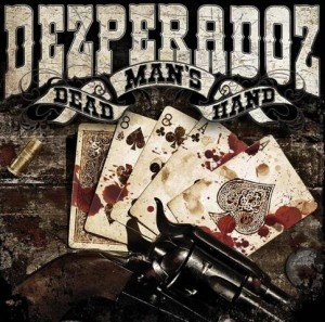 Dezperadoz - Dead Mans Hand album artwork, Dezperadoz - Dead Mans Hand album cover, Dezperadoz - Dead Mans Hand cover artwork, Dezperadoz - Dead Mans Hand cd cover