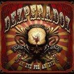 Dezperadoz – Eye for an Eye