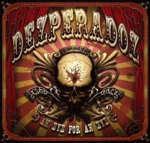 Dezperadoz - Eye for an Eye album artwork, Dezperadoz - Eye for an Eye album cover, Dezperadoz - Eye for an Eye cover artwork, Dezperadoz - Eye for an Eye cd cover