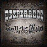 Dezperadoz – Call Of The Wild