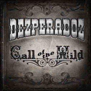 Dezperadoz - call of the wild album artwork, Dezperadoz - call of the wild album cover, Dezperadoz - call of the wild cover artwork, Dezperadoz - call of the wild cd cover