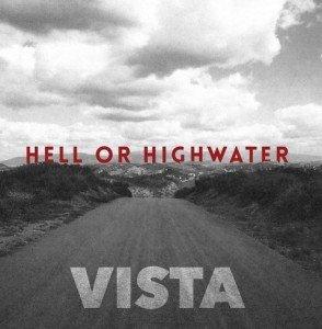 Hell Or Highwater - Vista album artwork, Hell Or Highwater - Vista album cover, Hell Or Highwater - Vista cover artwork, Hell Or Highwater - Vista cd cover