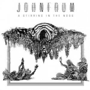 John Frum - A Stirring In The Noos album artwork, John Frum - A Stirring In The Noos album cover, John Frum - A Stirring In The Noos cover artwork, John Frum - A Stirring In The Noos cd cover