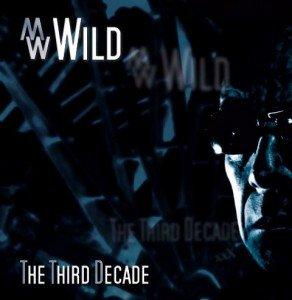 M.W. Wild - The Third Decade album artwork, M.W. Wild - The Third Decade album cover, M.W. Wild - The Third Decade cover artwork, M.W. Wild - The Third Decade cd cover