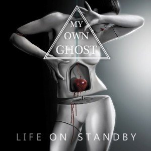 My Own Ghost - Life On Standby album artwork, My Own Ghost - Life On Standby album cover, My Own Ghost - Life On Standby cover artwork, My Own Ghost - Life On Standby cd cover
