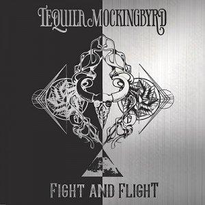 TEQUILA MOCKINGBYRD - Fight And Flight album artwork, TEQUILA MOCKINGBYRD - Fight And Flight album cover, TEQUILA MOCKINGBYRD - Fight And Flight cover artwork, TEQUILA MOCKINGBYRD - Fight And Flight cd cover