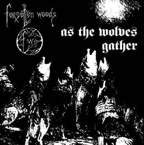 forgotten woods - as the wolves gather album artwork, forgotten woods - as the wolves gather album cover, forgotten woods - as the wolves gather cover artwork, forgotten woods - as the wolves gather cd cover