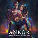 Ankor – Beyond the Silence of These Years
