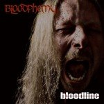 BLOODPHEMY – Bloodline